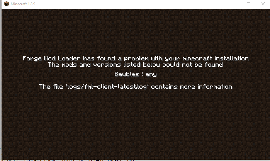 Forge Mod Loader has found a problem with your minecraft