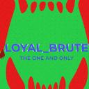 LOYAL_BRUTE